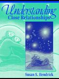 Understanding Close Relationships