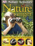 Nature Activities: Nature Ranger (DK Nature Activities)