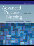 Advanced Practice Nursing: Essential Knowledge for the Profession
