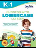 Success with Lowercase Letters: Grades K-1 (Sylvan Workbooks) (Language Arts Workbooks)