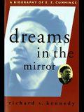 Dreams in the Mirror: A Biography of E.E. Cummings