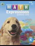 Math Expressions: Student Activity Book, Volume 1 (Softcover) Grade K