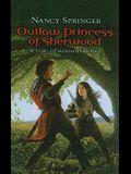 Outlaw Princess of Sherwood