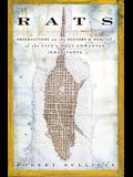 Rats: Observations on the History & Habitat of the City's Most Unwanted Inhabitants