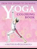 Yoga Coloring Book: From The Sphinx to Taj Mahal