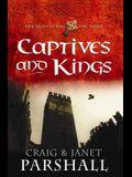 Captives and Kings