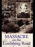 Massacre on the Lordsburg Road, 15: A Tragedy of the Apache Wars
