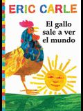 El Gallo Sale A Ver el Mundo = Rooster's Off to See the World