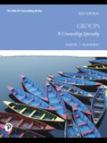 Groups: A Counseling Specialty (8th Edition)