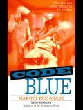 Making the Grade (Code Blue)