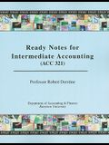 Ready Notes for Intermediate Accounting (ACC 321)