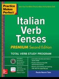Practice Makes Perfect: Italian Verb Tenses, Premium Third Edition