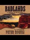 Badlands: A Gabriel Du Pre Mystery