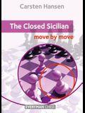 The Closed Sicilian: Move by Move