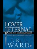 Lover Eternal (Black Dagger Brotherhood, Book 2)