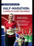 Half Marathon: A Complete Guide for Women