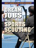 Dream Jobs in Sports Scouting