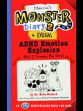 Marvin's Monster Diary 2 (+ Lyssa), Volume 4: ADHD Emotion Explosion (But I Triumph, Big Time), an St4 Mindfulness Book for Kids