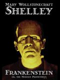 Frankenstein by Mary Wollstonecraft Shelley, Fiction, Classics