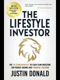 The Lifestyle Investor: The 10 Commandments of Cash Flow Investing for Passive Income and Financial Freedom