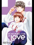 An Incurable Case of Love, Vol. 6, Volume 6