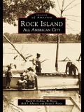 Rock Island: An All American City