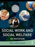 Social Work and Social Welfare: An Invitation (New Direction in Social Work)