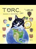 TORC the CAT discoveries in North America part 1