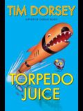 Torpedo Juice: A Novel (Serge Storms)