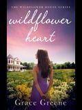 Wildflower Heart: The Wildflower House Series