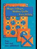 Magic Pillows, Hidden Quilts!