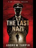 The Last Nazi: A Joe Johnson Thriller, Book 1