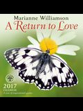 Return to Love 2017 Wall Calendar: A Year of Inspirational Quotes
