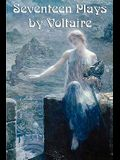 Seventeen Plays by Voltaire