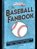 The Baseball Fanbook: Everything You Need to Know to Become a Hardball Know-It-All