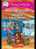 Dance Challenge (Thea Stilton Mouseford Academy #4), 4: A Geronimo Stilton Adventure