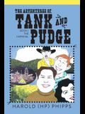 The Adventures of Tank and Pudge: Book 1 the Carnival
