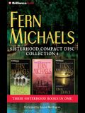 Fern Michaels Sisterhood Collection 4: Fast Track/Collateral Damage/Final Justice