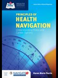 Principles of Health Navigation: Understanding Roles and Career Options [With Access Code]