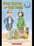 Even Steven and Odd Todd (Scholastic Reader, Level 3)