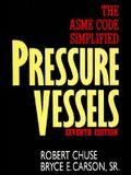 Pressure Vessels: The Asme Code Simplified