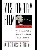 Visionary Film: The American Avant-Garde, 1943-2000