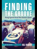 Finding the Groove: Racing Legends Reveal Their Secrets to Speed