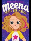 Meena Meets Her Match