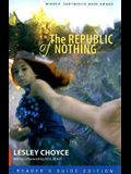 The Republic of Nothing: Reader's Guide Edition