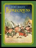 Too Many Leprechauns: Or How That Pot O' Gold Got to the End of the Rainbow