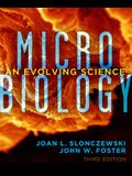 Microbiology: An Evolving Science (Third Edition)
