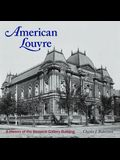 American Louvre: A History of the Renwick Gallery Building