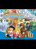 Our Animal Friends: A Look-Inside Book