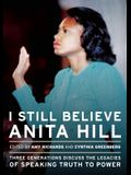 I Still Believe Anita Hill: Three Generations Discuss the Legacy of Speaking the Truth to Power